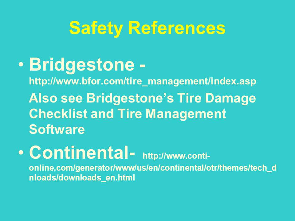 Bridgestone - http://www.bfor.com/tire_management/index.asp
