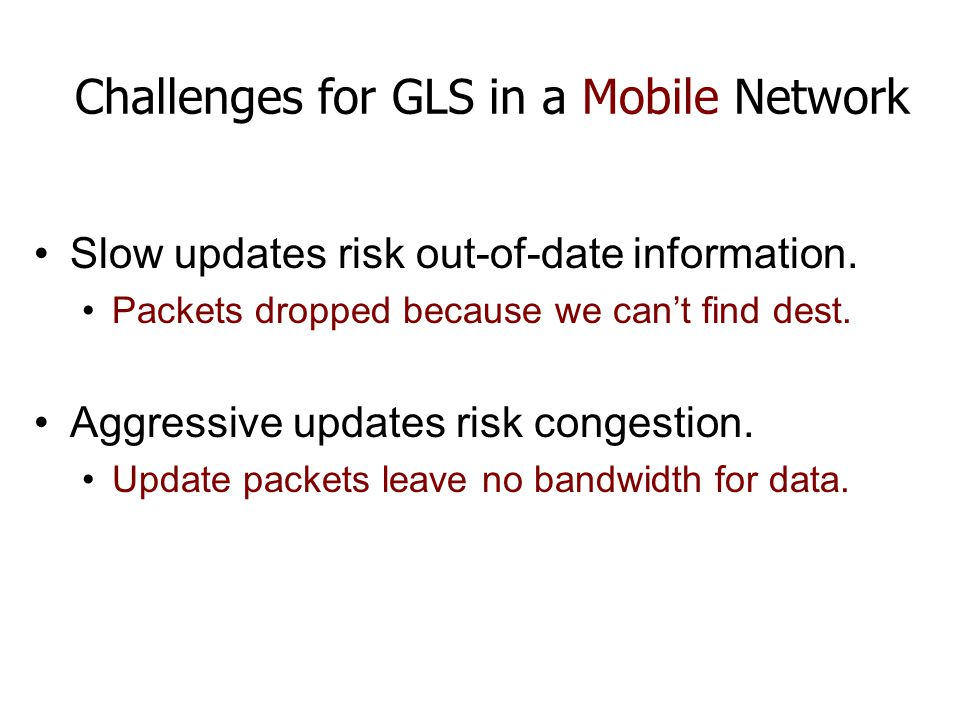 Challenges for GLS in a Mobile Network