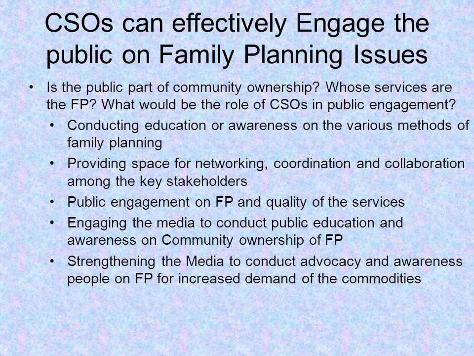 CSOs can effectively Engage the public on Family Planning Issues