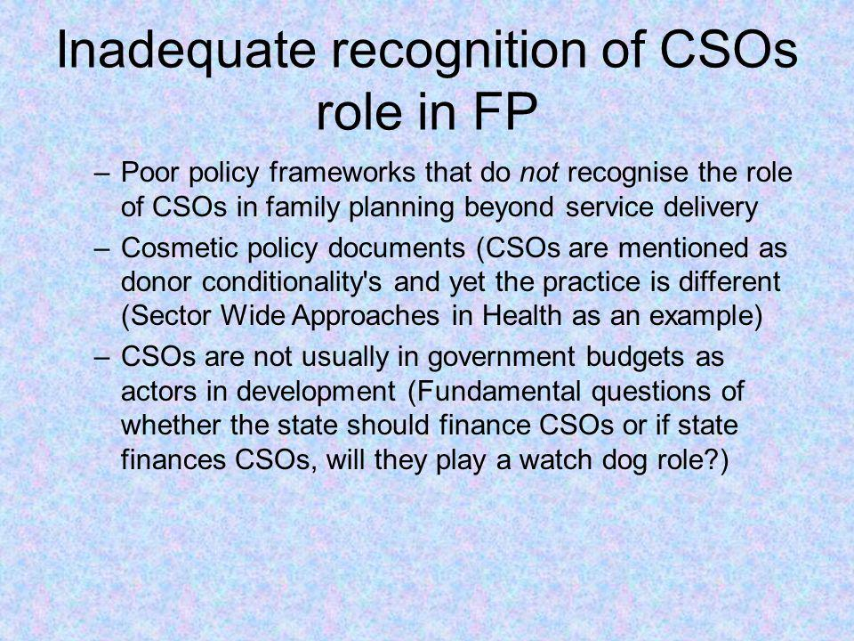 Inadequate recognition of CSOs role in FP