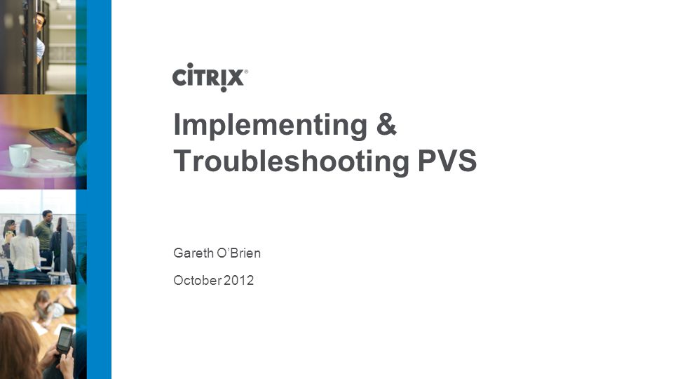 Implementing & Troubleshooting PVS