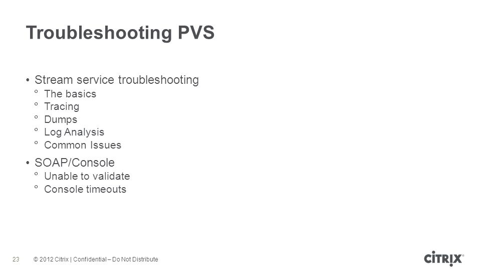 Troubleshooting PVS Stream service troubleshooting SOAP/Console