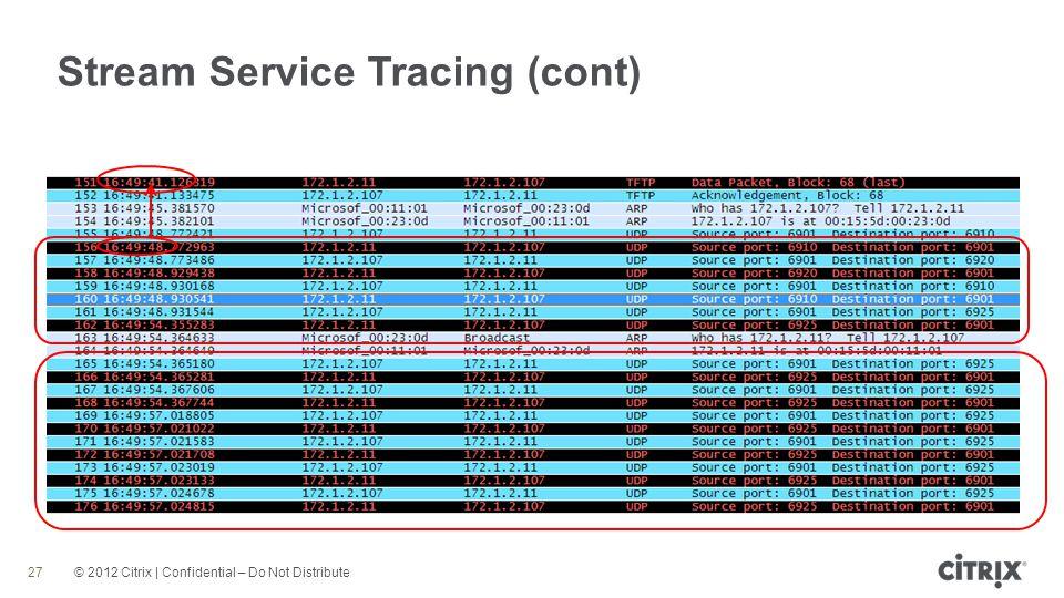 Stream Service Tracing (cont)