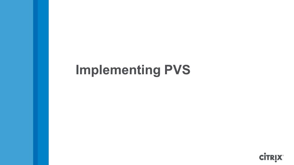 Implementing PVS
