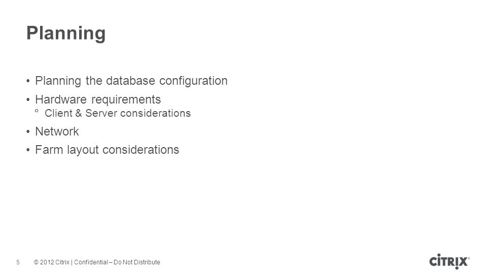 Planning Planning the database configuration Hardware requirements