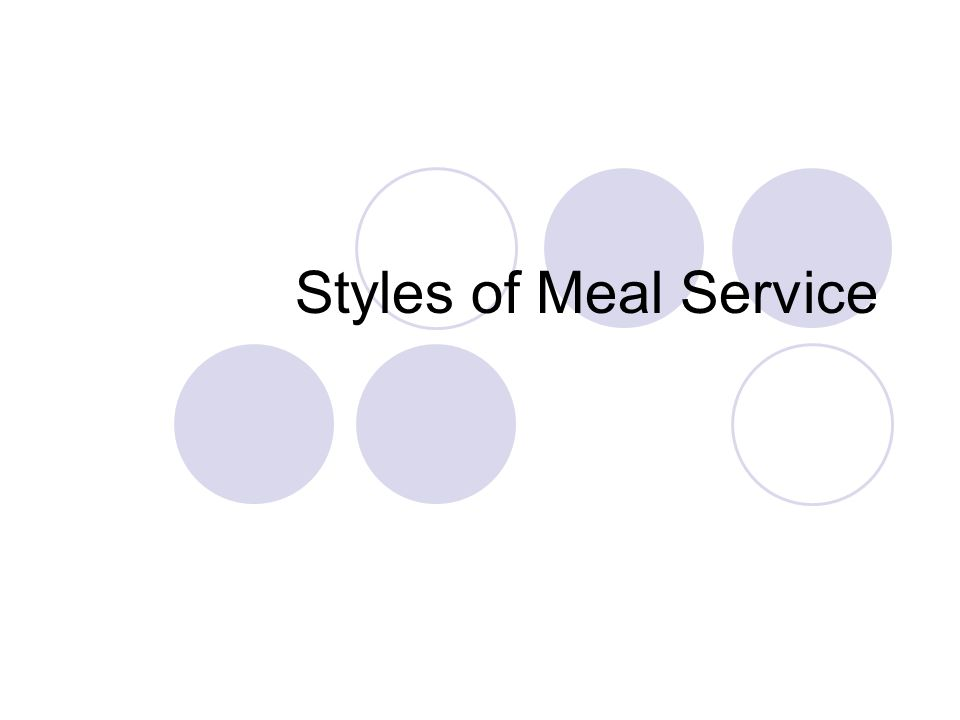 Styles of Meal Service