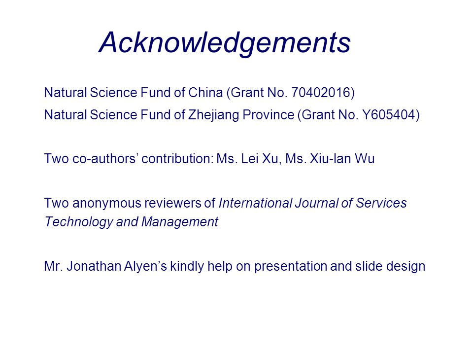 Acknowledgements Natural Science Fund of China (Grant No. 70402016)