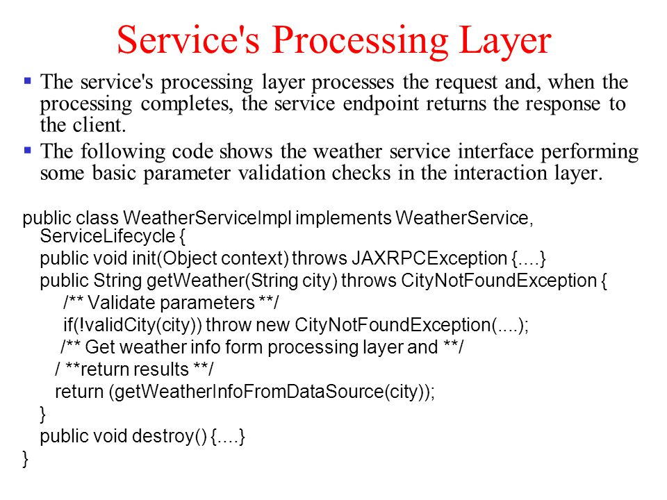 Service s Processing Layer