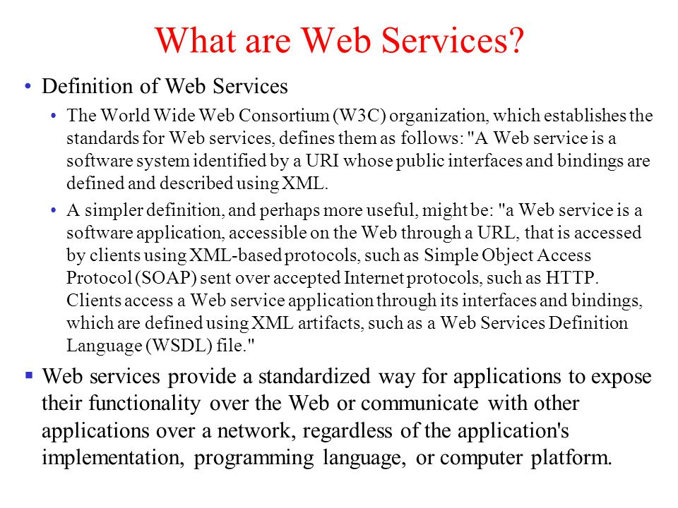 What are Web Services Definition of Web Services