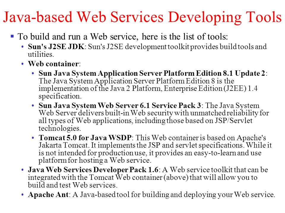 Java-based Web Services Developing Tools