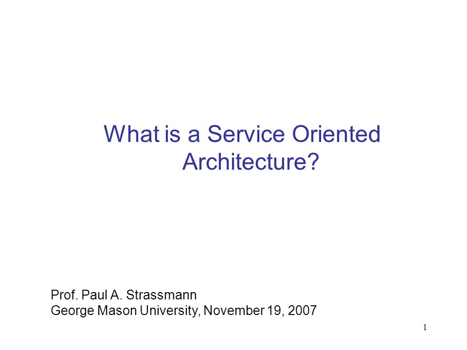 What is a Service Oriented Architecture