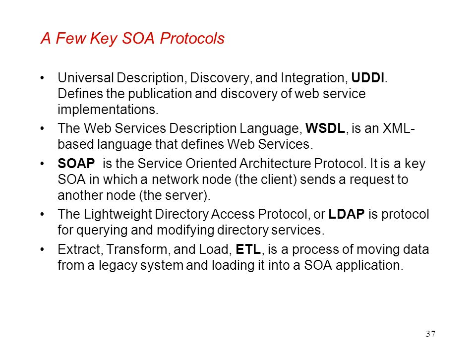 A Few Key SOA Protocols