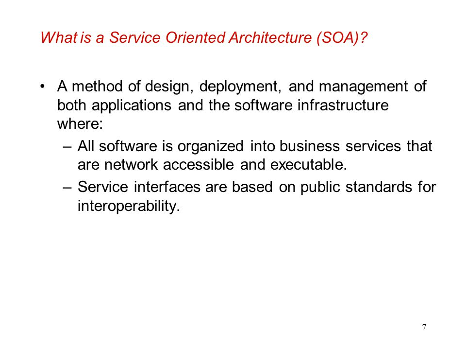 What is a Service Oriented Architecture (SOA)