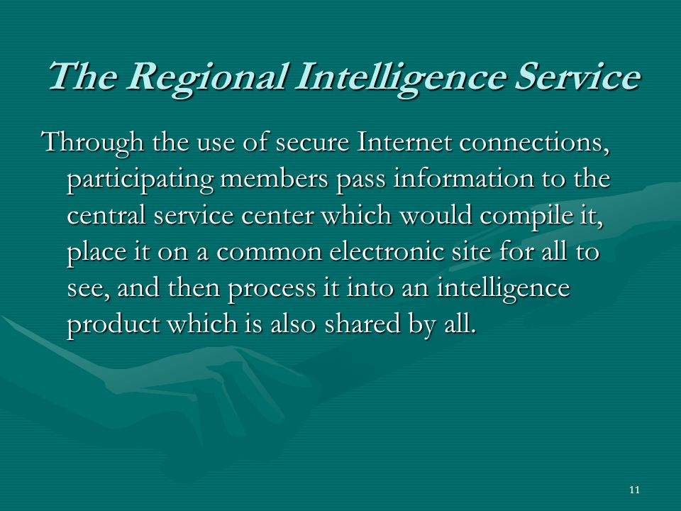 The Regional Intelligence Service
