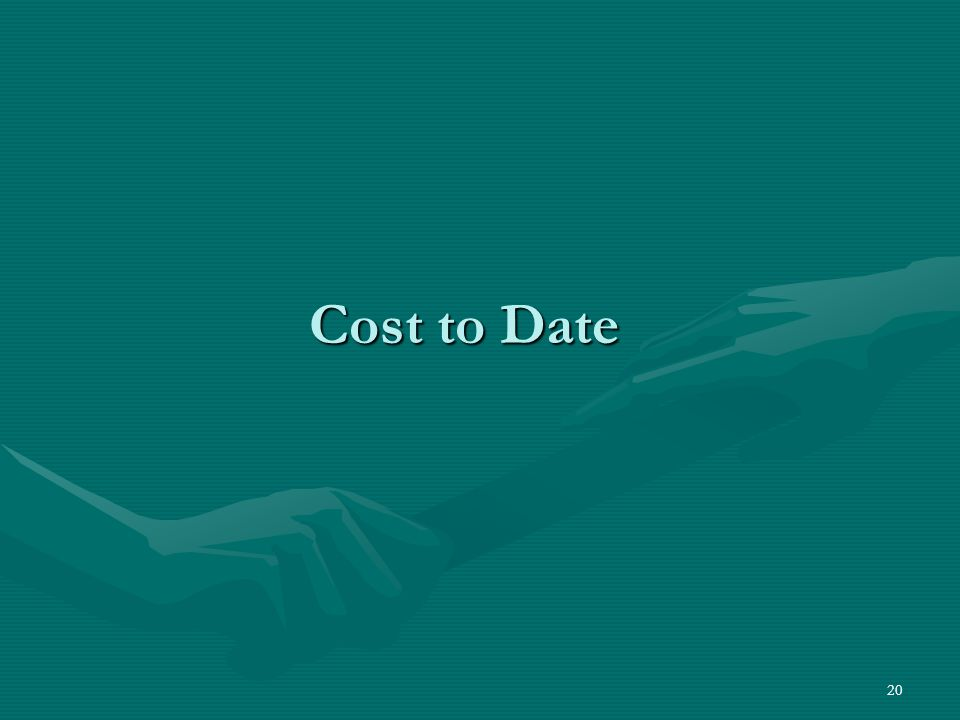 Cost to Date
