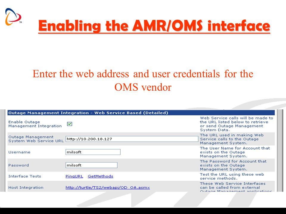 Enabling the AMR/OMS interface