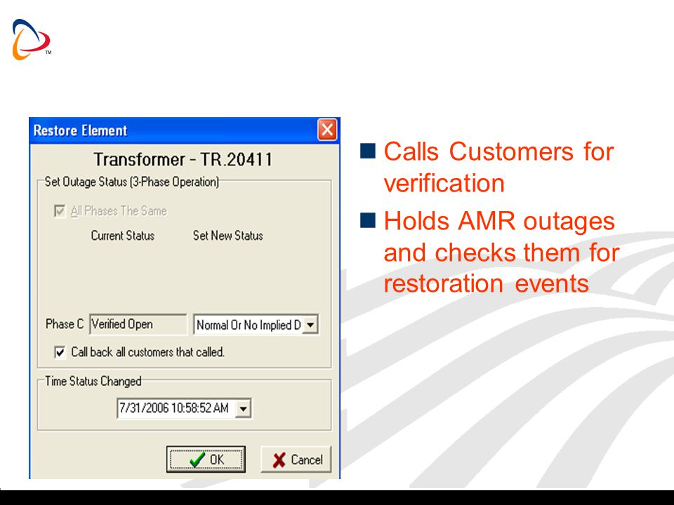 Calls Customers for verification