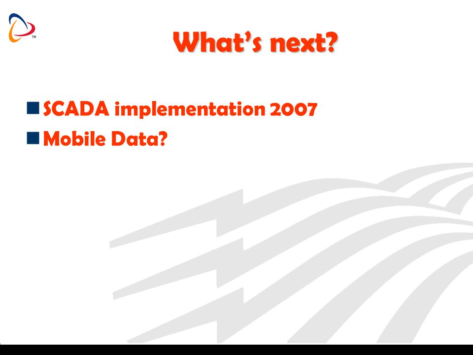 What's next SCADA implementation 2007 Mobile Data
