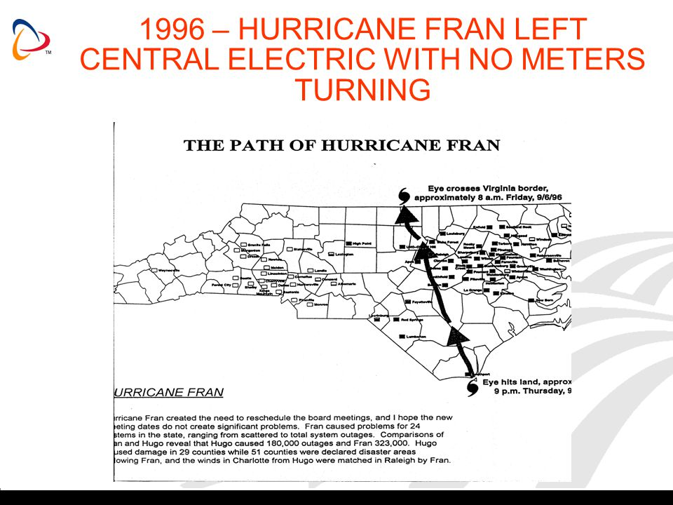 1996 – HURRICANE FRAN LEFT CENTRAL ELECTRIC WITH NO METERS TURNING