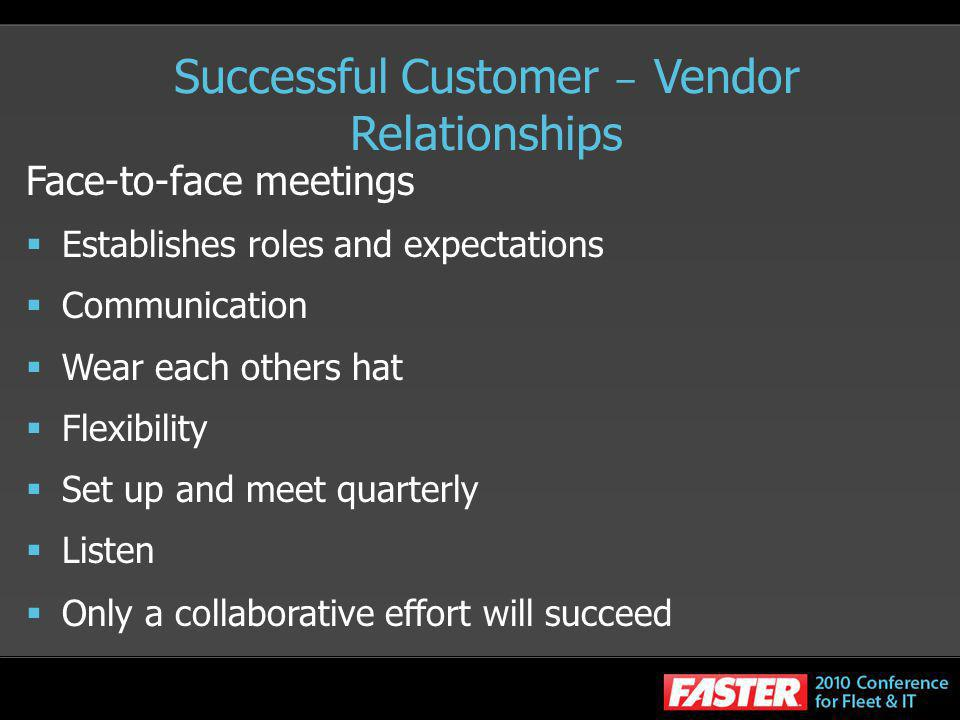 Successful Customer – Vendor Relationships