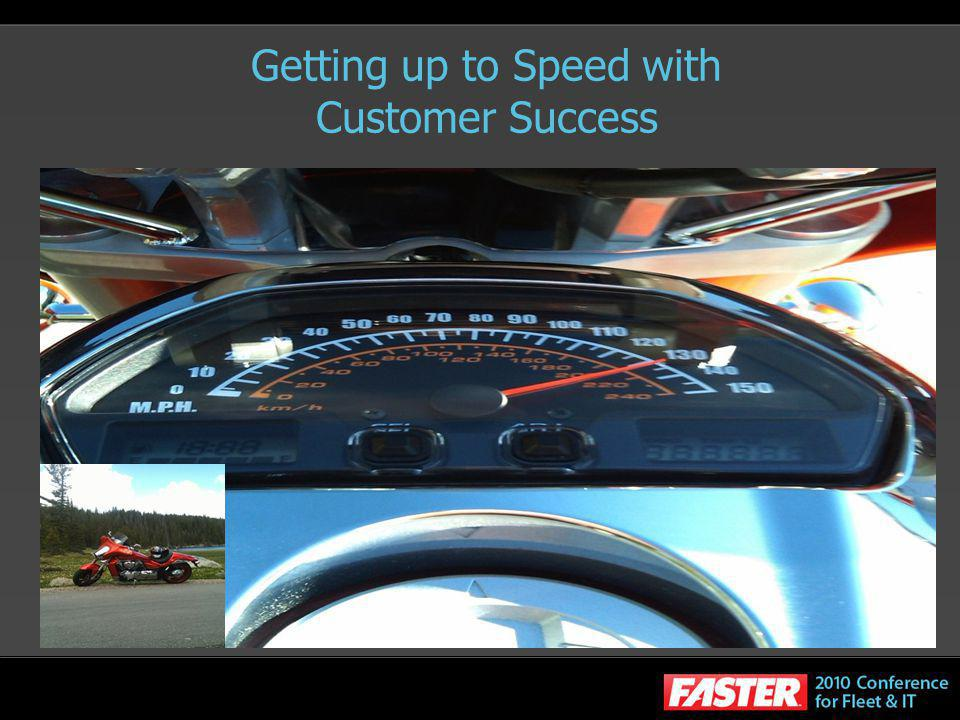 Getting up to Speed with Customer Success