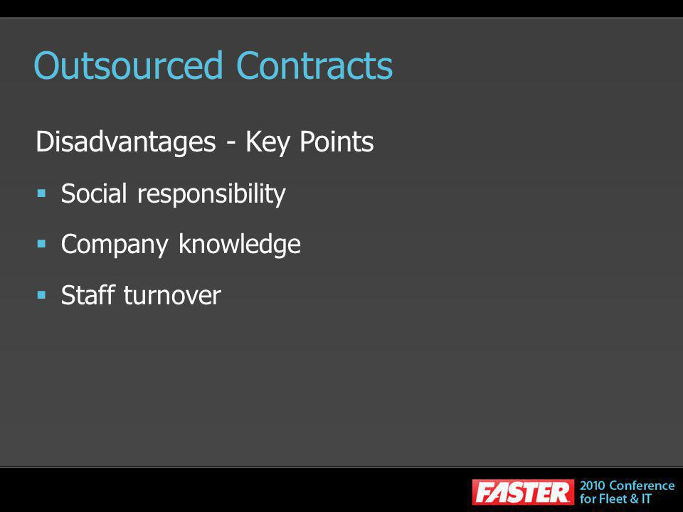 Outsourced Contracts Disadvantages - Key Points Social responsibility