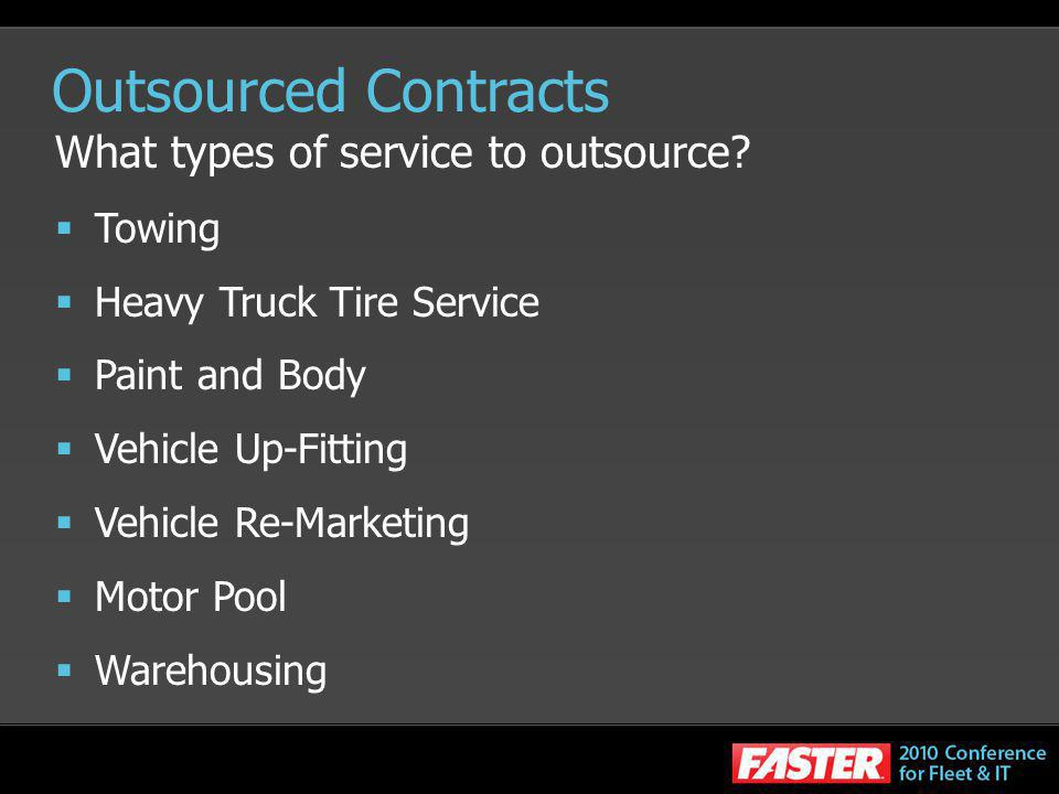 Outsourced Contracts What types of service to outsource Towing