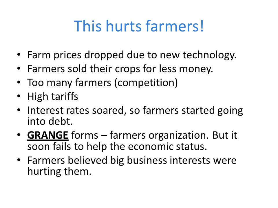 This hurts farmers! Farm prices dropped due to new technology.