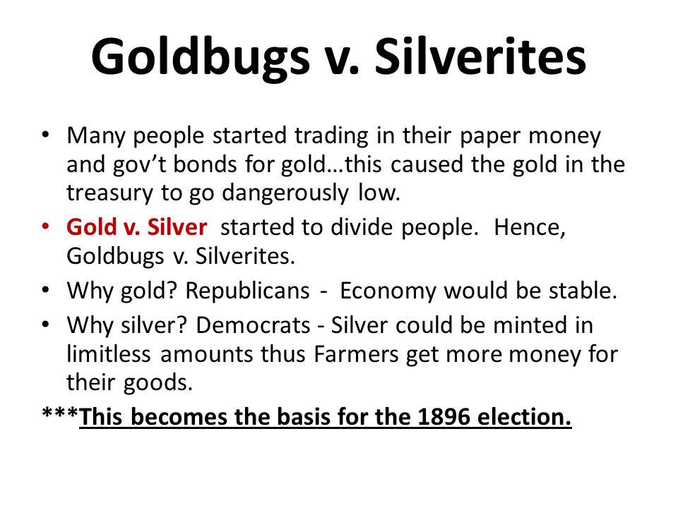 Goldbugs v. Silverites