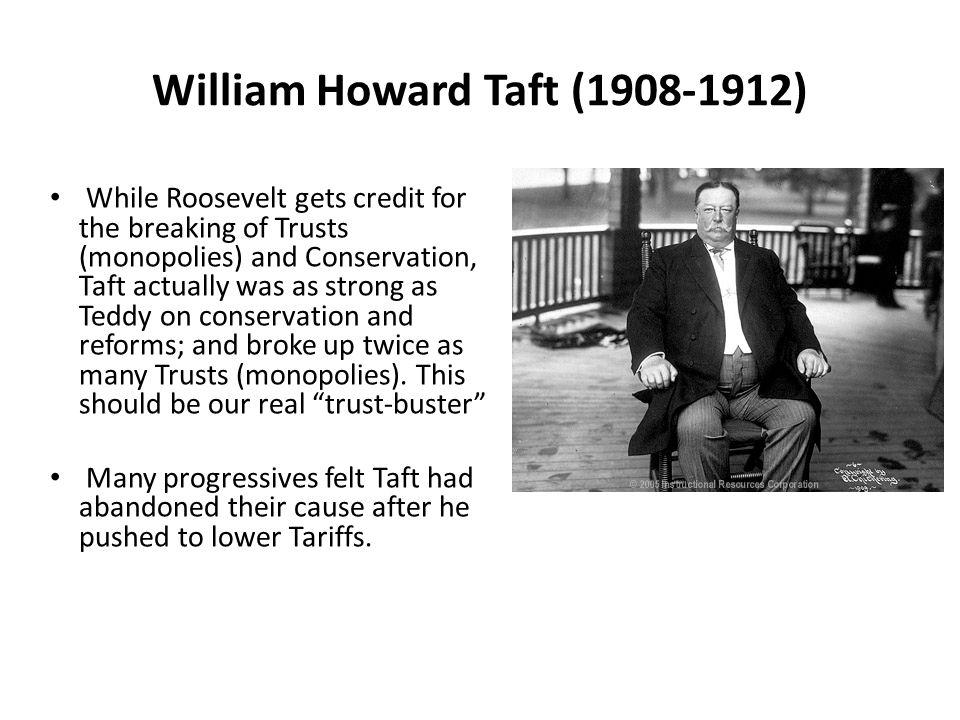William Howard Taft (1908-1912)