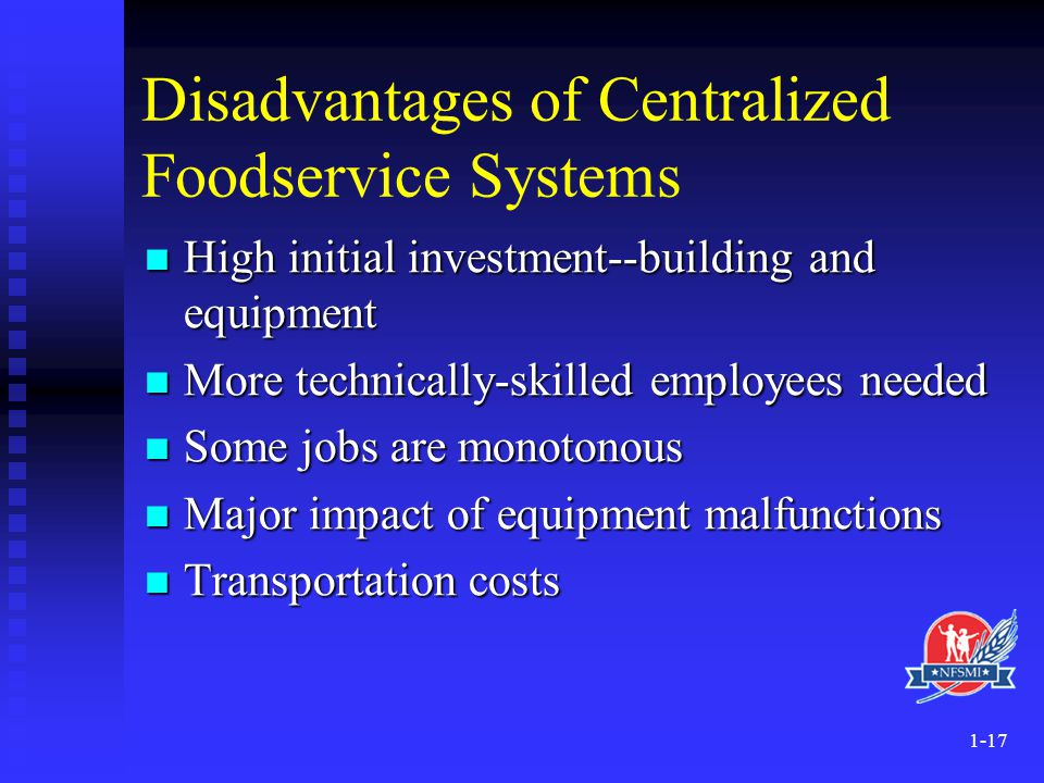 Disadvantages of Centralized Foodservice Systems
