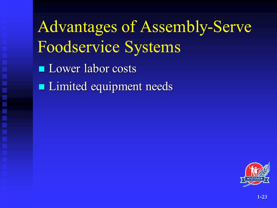 Advantages of Assembly-Serve Foodservice Systems