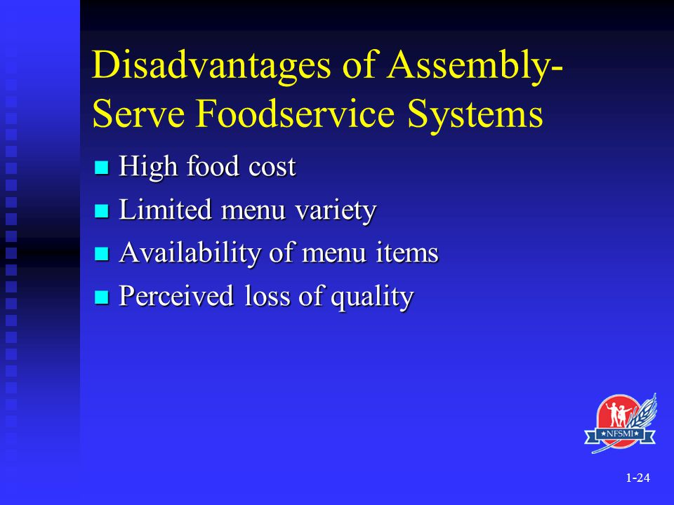 Disadvantages of Assembly-Serve Foodservice Systems