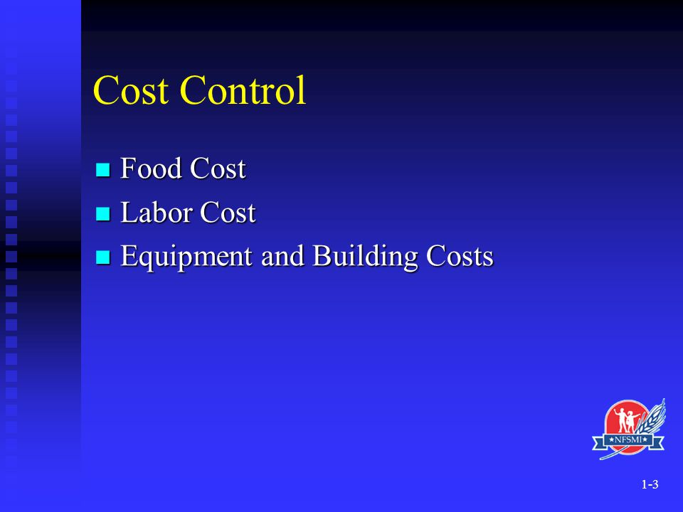 Cost Control Food Cost Labor Cost Equipment and Building Costs