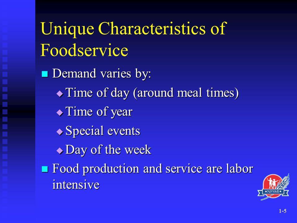 Unique Characteristics of Foodservice