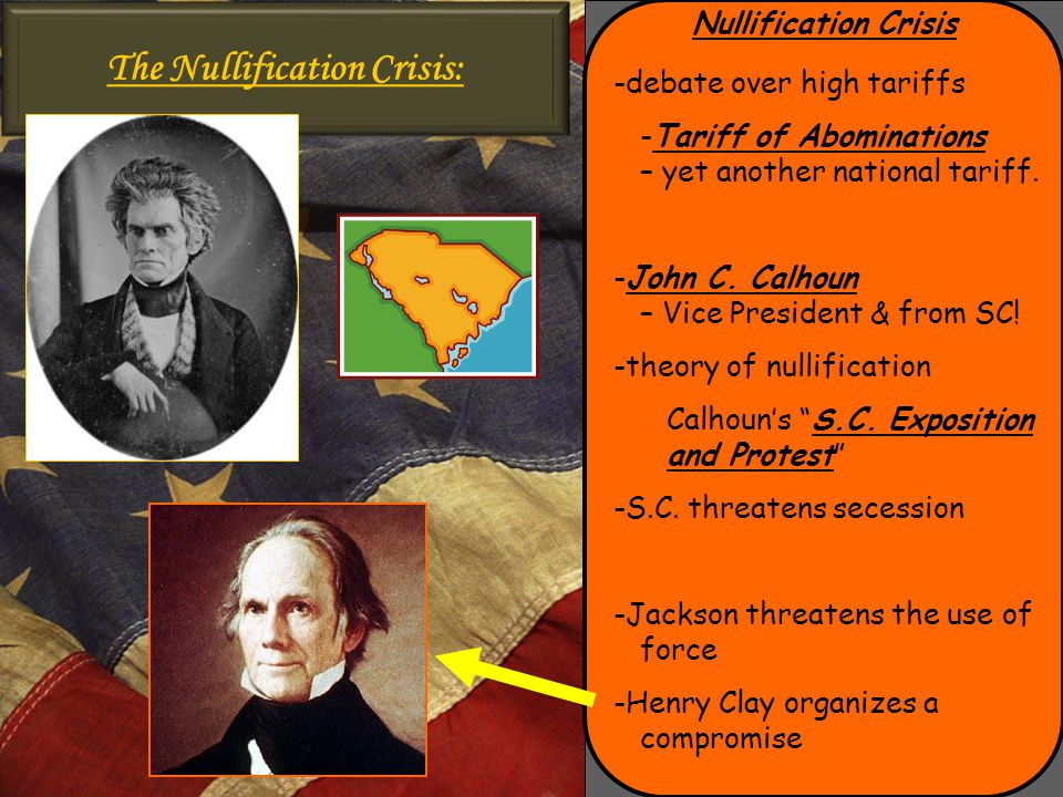 The Nullification Crisis: