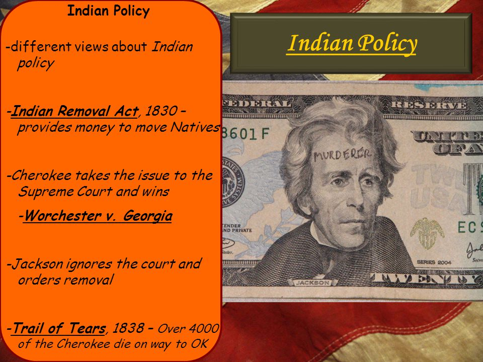 Indian Policy Indian Policy -different views about Indian policy