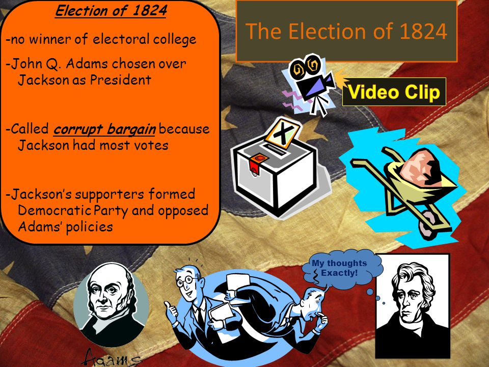 The Election of 1824 Video Clip Election of 1824