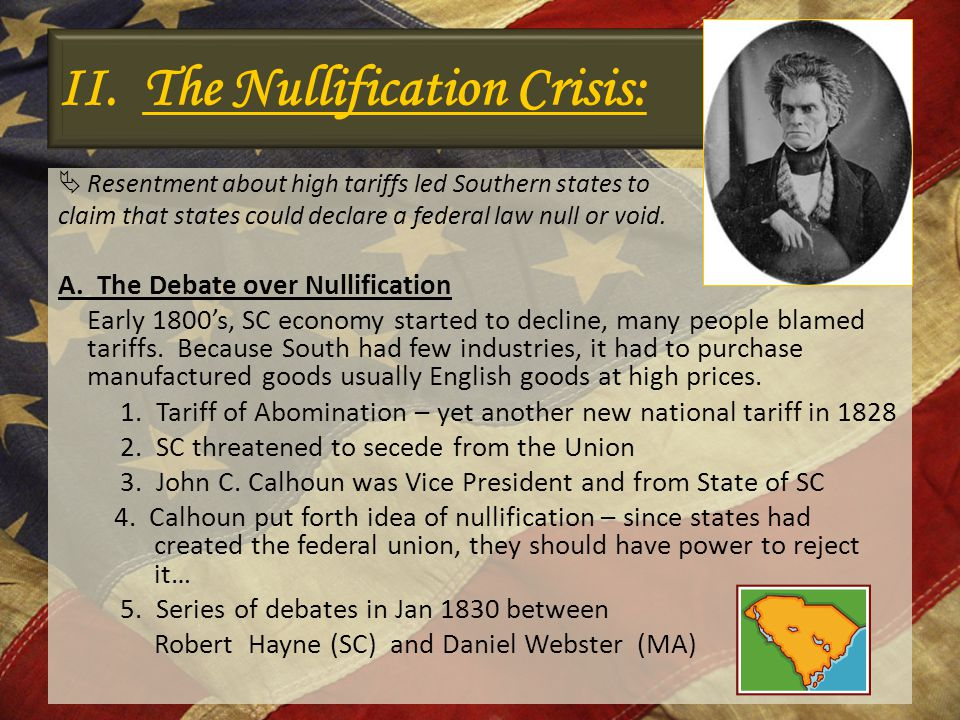 II. The Nullification Crisis: