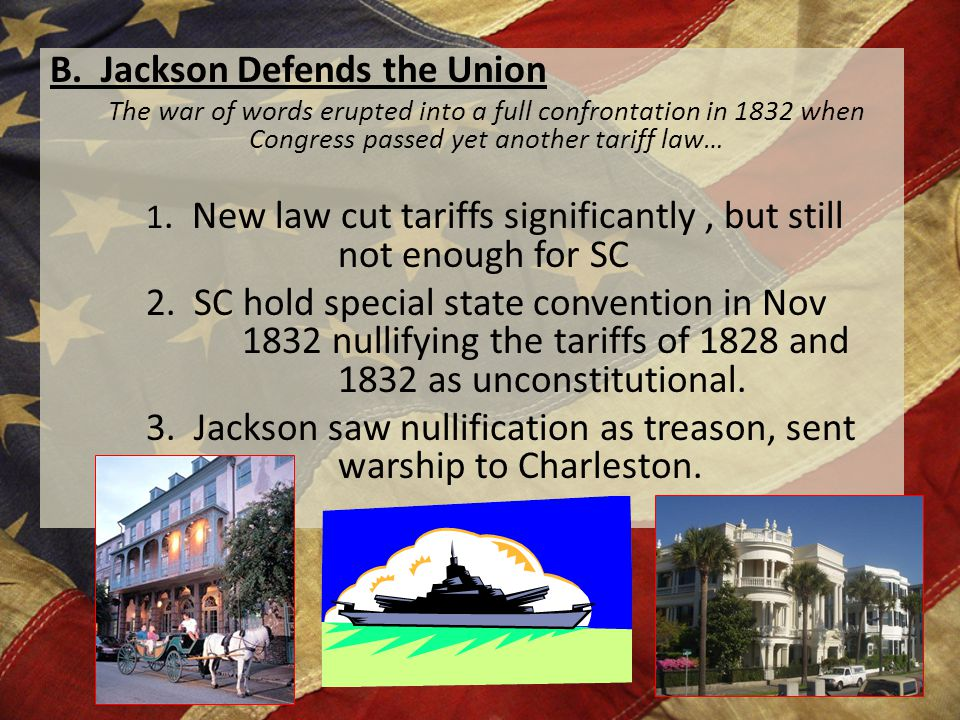 B. Jackson Defends the Union