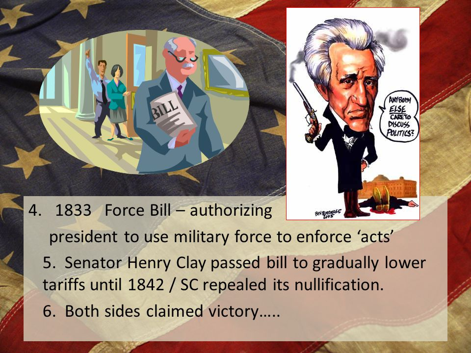 1833 Force Bill – authorizing