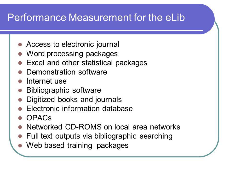 Performance Measurement for the eLib