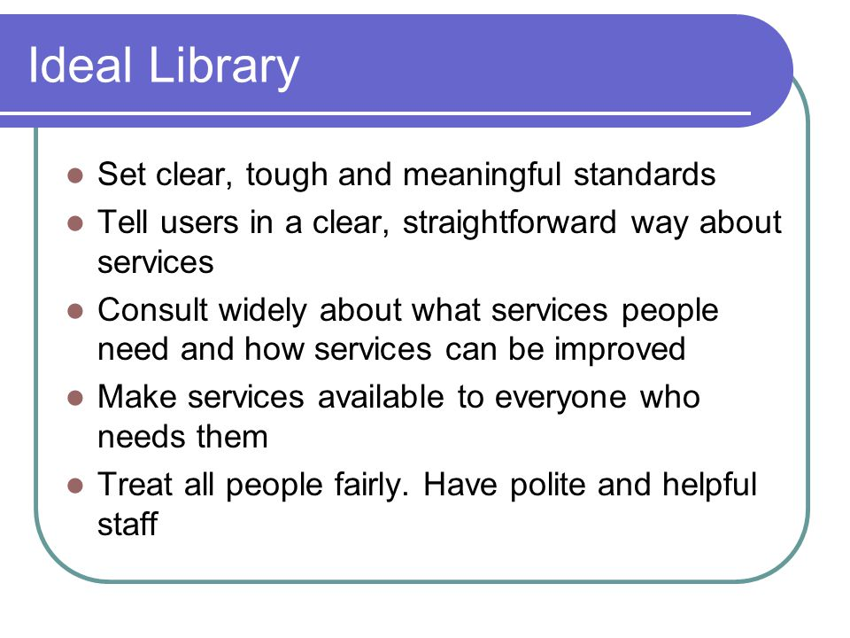 Ideal Library Set clear, tough and meaningful standards