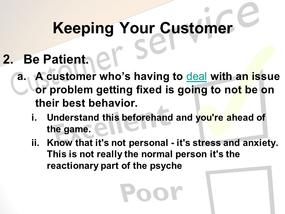 Keeping Your Customer Be Patient.
