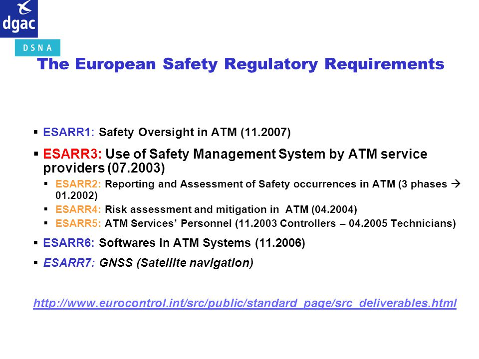 The European Safety Regulatory Requirements