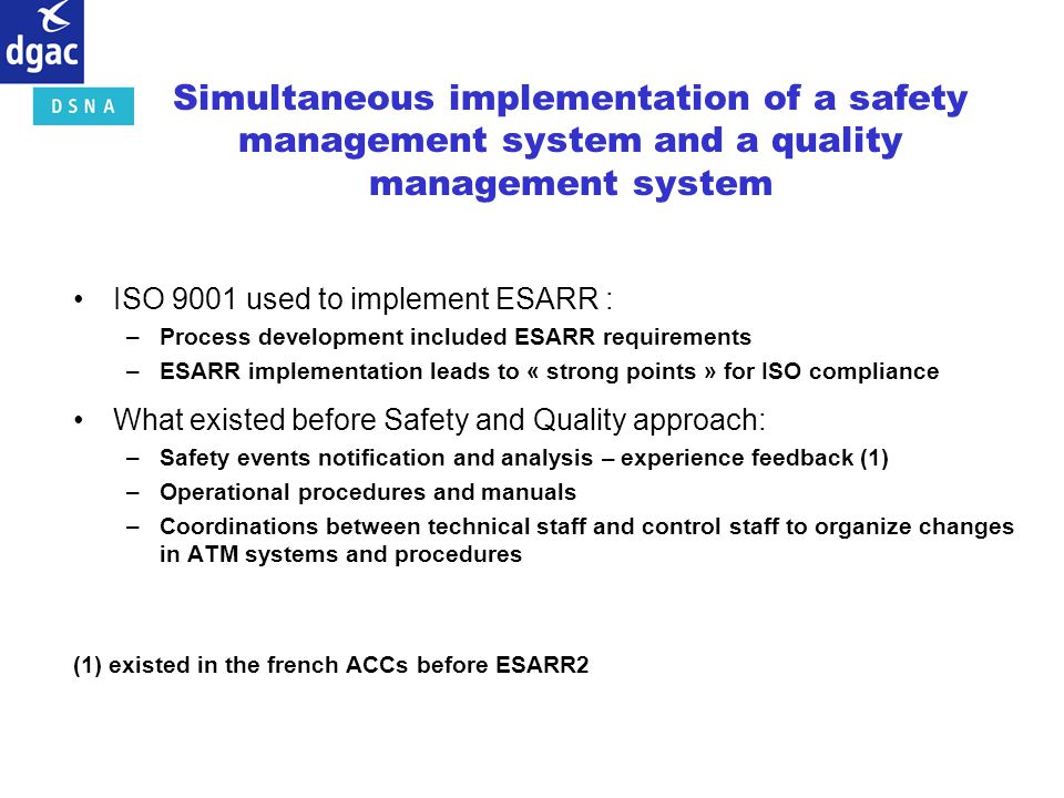 Simultaneous implementation of a safety management system and a quality management system