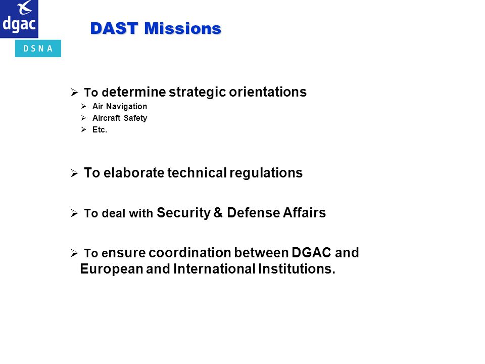 DAST Missions To determine strategic orientations