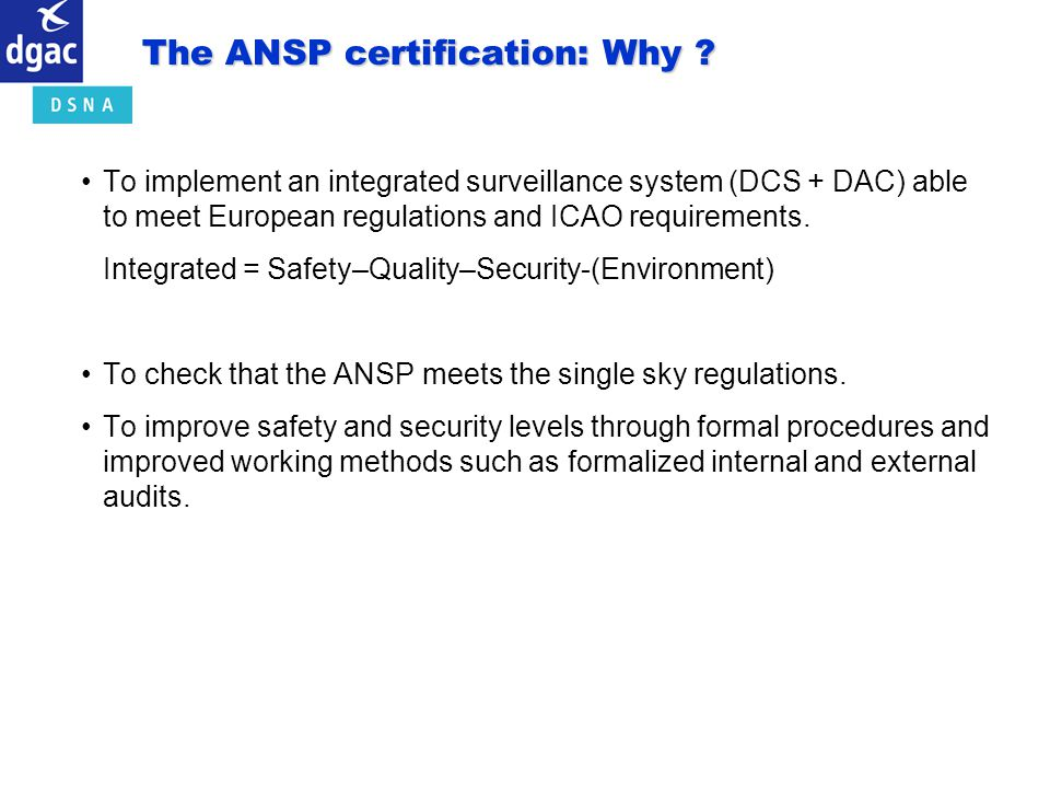 The ANSP certification: Why