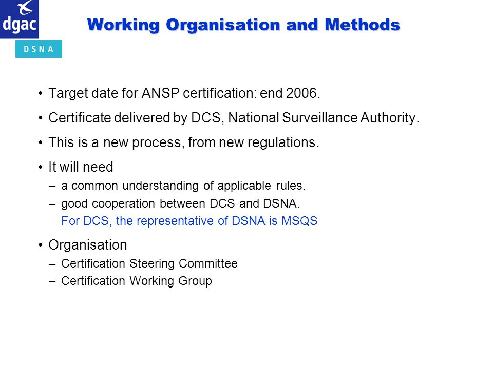 Working Organisation and Methods