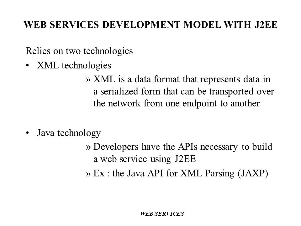 WEB SERVICES DEVELOPMENT MODEL WITH J2EE